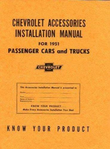 (1951 CHEVROLET ACCESSORIES INSTALLATION MANUAL - ALL CARS, PICKUPS & TRUCKS. Fleetline Deluxe, Fleetline Special, Styleline Deluxe, Styleline, Special, Bel Air, Sedan Delivery. 51)