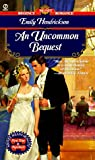 img - for AN Uncommon Bequest (Signet Regency Romance) book / textbook / text book