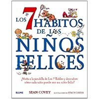 LOS 7 HABITOS DE LOS NIÑOS FELICES