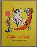 Fiddler on the Roof, World's Most Acclaimed Musical