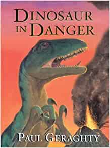 Dinosaur in Danger: Paul Geraghty: 9780764157325: Amazon ...