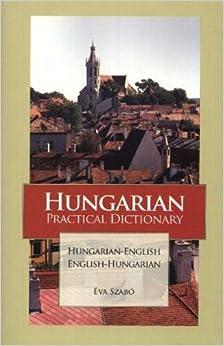 Book Hungarian-English/English Hungarian Practical Dictionary (Hippocrene Practical Dictionaries (Hippocrene))