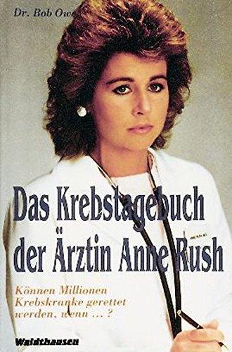 Das Krebstagebuch der Ärztin Anne Rush (Waldthausen Verlag in der Natura Viva Verlags GmbH)