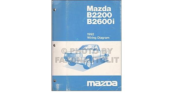 1992 Mazda B2200 B2600i Pickup Truck Wiring Diagram Manual Original: Mazda:  Amazon.com: BooksAmazon.com