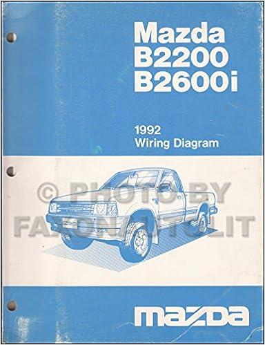 1992 mazda b2200 b2600i pickup truck wiring diagram manual original: mazda:  amazon com: books
