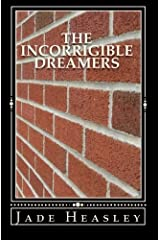 The Incorrigible Dreamers Paperback