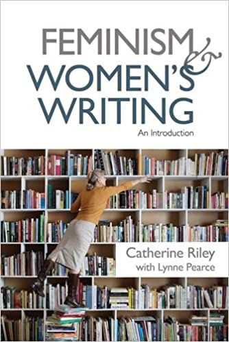 Feminism and Womens Writing: An Introduction: Amazon.es: Catherine Riley, Lynne Pearce: Libros en idiomas extranjeros