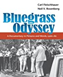 Front cover for the book Bluegrass Odyssey: A Documentary in Pictures and Words, 1966-86 by Carl Fleischhauer