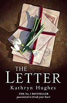 The Letter: The No. 1 ebook bestseller by [Hughes, Kathryn]