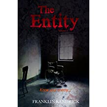 The Entity (Volume 5) (Franklin Kendrick's The Entity)