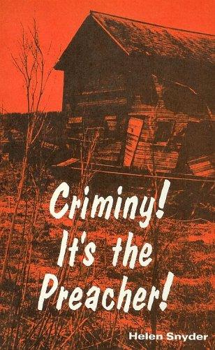 Criminy! It's the Preacher!