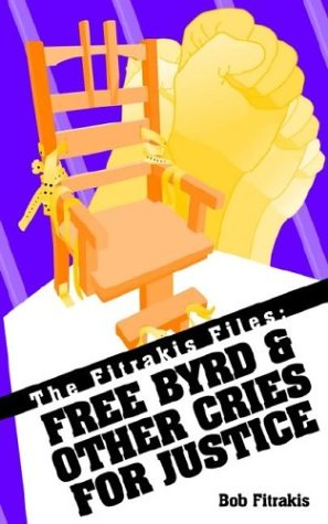 Download The Fitrakis Files: Free Byrd & Other Cries for Justice PDF