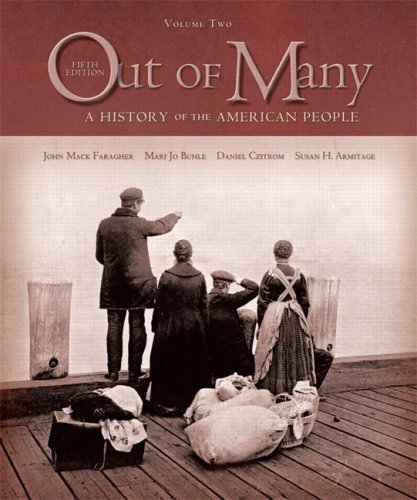 2: Out of Many: A History of the American People, Volume II (Chapters 16-31) (5th Edition)