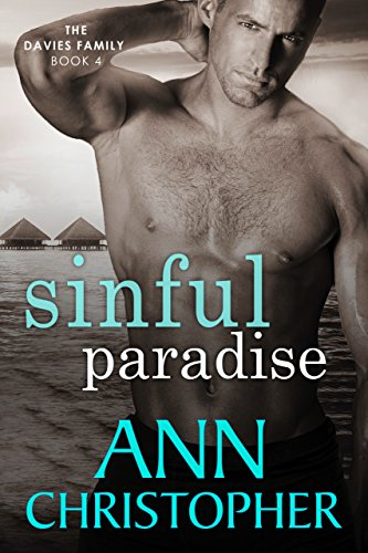 Sinful Paradise: The Davies Family Book 4