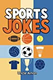 Sports Jokes: Funny Sports Jokes for Kids (Funny Kid Jokes) (Volume 1)