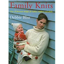 Family Knits: Over 25 Versatile Designs for Babies Children and Adults