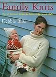 Family Knits, Debbie Bliss, 157076123X
