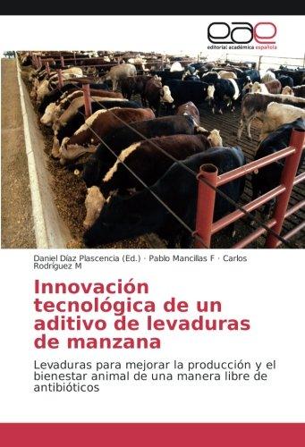 Innovación tecnológica de un aditivo de levaduras de manzana ...