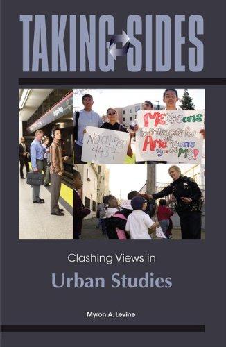 Taking Sides: Clashing Views in Urban Studies