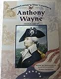 "General ""Mad"" Anthony Wayne, Patricia A. Grabowski, 0791063836"