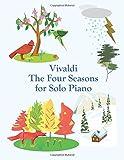 Vivaldi The Four Seasons for Solo Piano