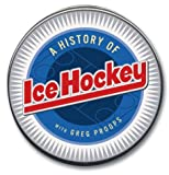 img - for The History of Ice Hockey (History of Sports) book / textbook / text book