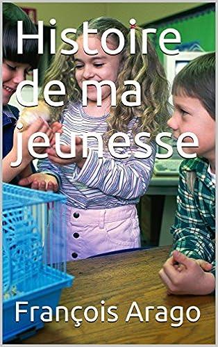 Joomla-kirjat pdf ilmaiseksi Histoire de ma jeunesse (French Edition) B00MWC9BY0 PDF iBook