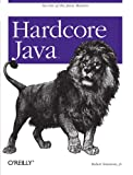 Hardcore Java, Robert Simmons, 0596005687