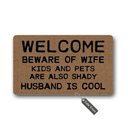TobeYours Welcome Beware Of Wife Kids And Pets Are Also Shady Husband Is Cool Custom Doormats Area Rug Non-Slip Machine Washable Door Mats Home Decor 30(L) X 18(W) Inch