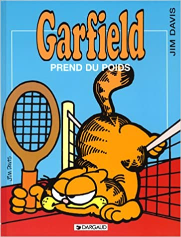 Les Indispensables Bd Garfield Tome 1 Garfield Prend Du