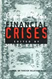 Capital Flows and Financial Crises, , 0801485622