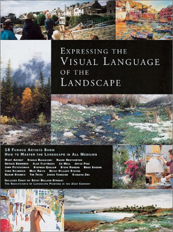 Expressing the Visual Language of the Landscape by Brand: International Artist Publishing