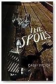 The Spoils: Stories