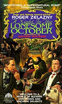 A Night in the Lonesome October Paperback – September, 1994 by Roger Zelazny (Author), Gahan Wilson (Illustrator)