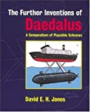 The Further Inventions of Daedalus, David E. H. Jones, 0198504691