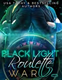 Black Light: Roulette War