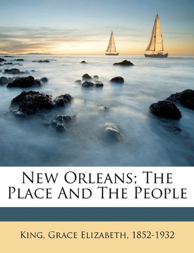Download New Orleans; the place and the people pdf epub