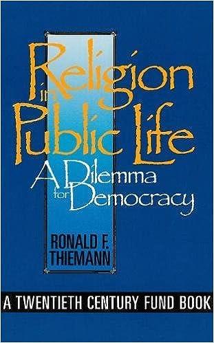 Charmant Religion In Public Life: A Dilemma For Democracy (Twentieth Century Fund  Book): Ronald F. Thiemann: 9780878406104: Amazon.com: Books