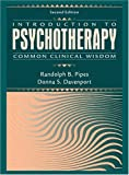 Introduction to Psychotherapy: Common Clinical