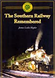 Southern Railway Remembered, Hepler, James, 1883089638