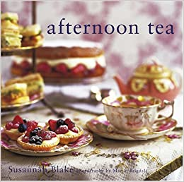 Afternoon tea susannah blake martin brigdale 0694055007499 afternoon tea susannah blake martin brigdale 0694055007499 amazon books forumfinder Image collections