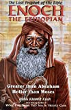 Enoch The Ethiopian: The Lost Prophet of the Bible
