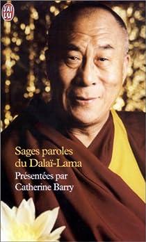 Sages paroles du Dalaï-Lama par Dalaï-Lama