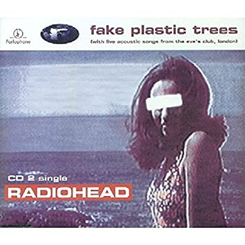 Radiohead - Fake Plastic Trees CD 2 - Amazon.com Music