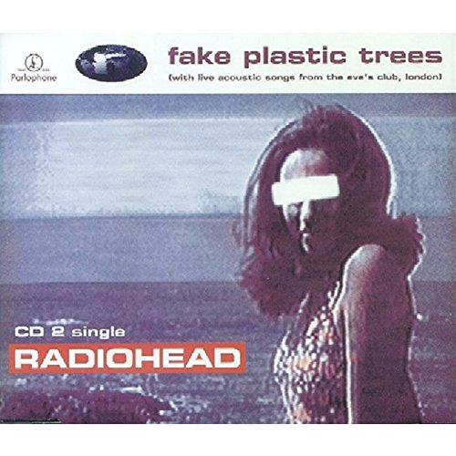 Radiohead Fake Plastic Trees Cd 2 Amazon Music