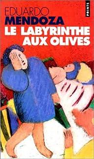 Le labyrinthe aux olives : [2] : roman