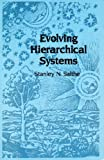 Evolving Hierarchical Systems, Stanley N. Salthe, 0231060173