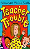 Teacher Trouble, Richard G. Smith, 055252803X