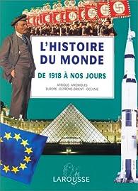L'histoire du monde: Afrique, Amériques, Europe, Extrême-Orient, Océanie par Jean-Pierre Rioux