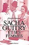 Sacha Guitry et ses femmes par Buisson
